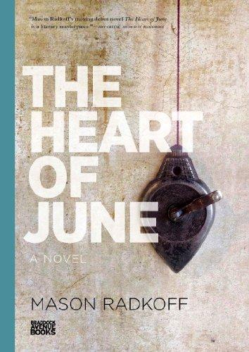 The Heart of June: Mason Radkoff