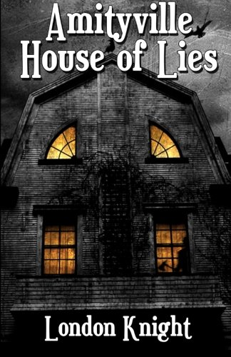 9780615869728: Amityville: House of Lies