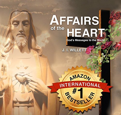Affairs of the Heart - God's Messages to the World & Bookmark: J.I. Willett
