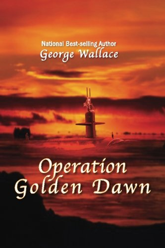 9780615869872: Operation Golden Dawn