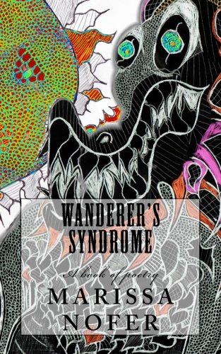 9780615869889: Wanderer's Syndrome: A book of poetry