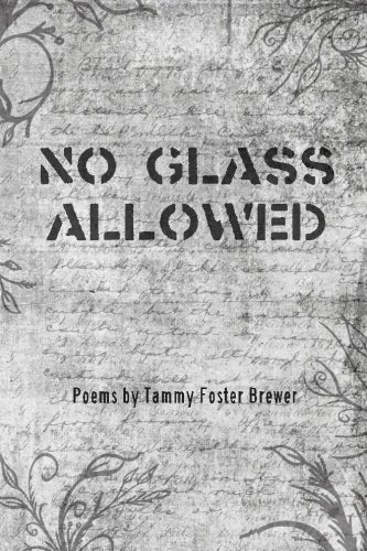9780615870007: No Glass Allowed