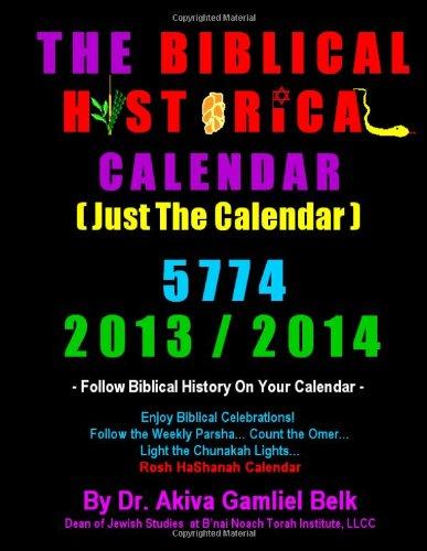 9780615870014: Biblical Historical Calendar in Color
