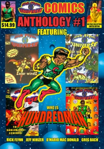 Rick Flynn Universe Comics Anthology #1: The: Flynn, Richard L.