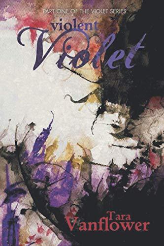 9780615870618: Violent Violet: 1 (The Violet Series)