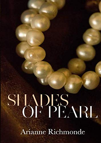 9780615870731: Shades of Pearl (The Pearl Series) (Volume 1)