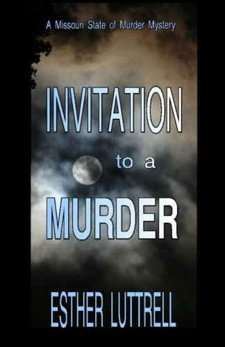 9780615871653: Invitation to a Murder: Mix a sleepy Kansas town with a young widow answering a plea to visit friends in their Topeka mansion following the mysterious ... a murder. (State of the Murder ) (Volume 1)