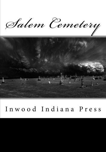 9780615871929: Salem Cemetery: Inwood Indiana Press