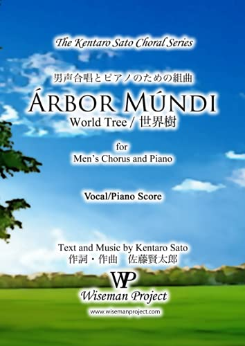 9780615872186: Arbor Mundi: for Men's Chorus and Piano