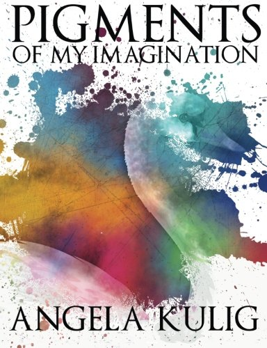 9780615872414: Pigments of My Imagination