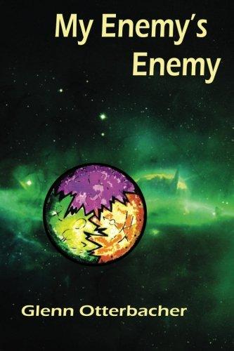 9780615872674: My Enemy's Enemy