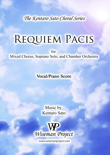 9780615872810: Requiem Pacis: for Mixed Chorus, Soprano Solo, and Chamber Orchestra