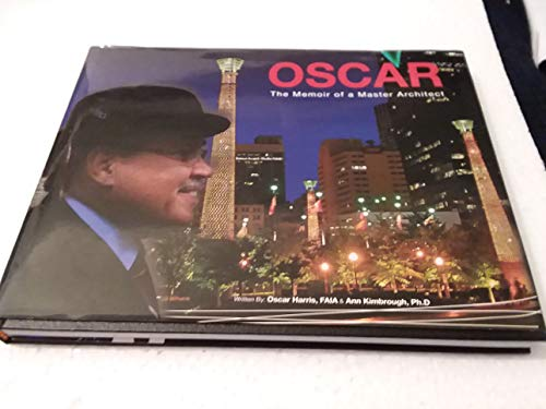 9780615872865: Oscar: The Memoir of a Master Architect