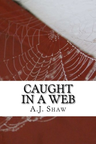 Caught In A Web: Mr. A. J. Shaw