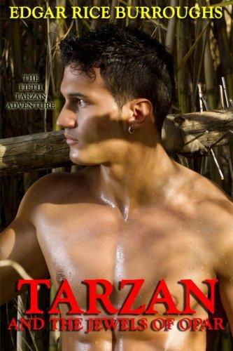 Tarzan and the Jewels of Opar Volume 5: Edgar Rice Burroughs