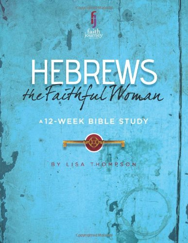 9780615874715: Hebrews: The Joyful Woman (Faith Journey Bible