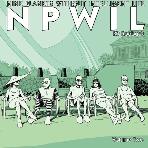 9780615875224: NPWIL: Nine Planets Without Intelligent Life: Volume Two (Volume 2)