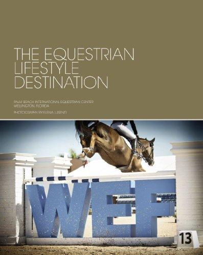 9780615875255: The Equestrian Lifestyle Destination