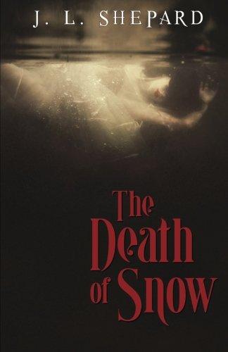 9780615875477: The Death of Snow (Ivy Snow) (Volume 1)