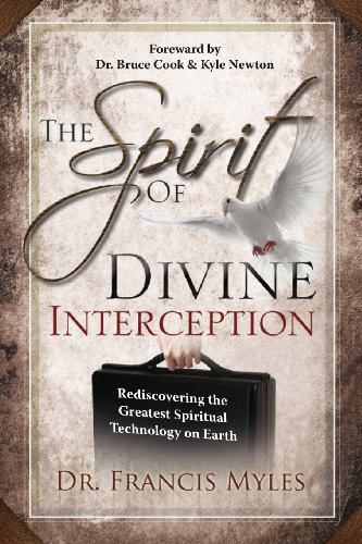 9780615875484: The Spirit of Divine Interception: Rediscovering the Greatest Spiritual Technology on Earth (The Order of Melchizedek Chronicles) (Volume 5)