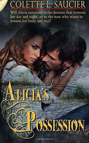 Alicias Possession: Colette L. Saucier