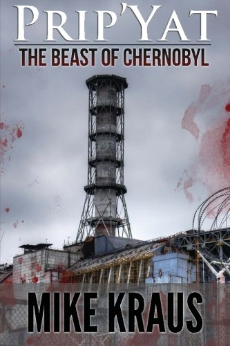 9780615876184: Prip'Yat: The Beast of Chernobyl