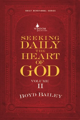 9780615876443: Seeking Daily the Heart of God Volume 2