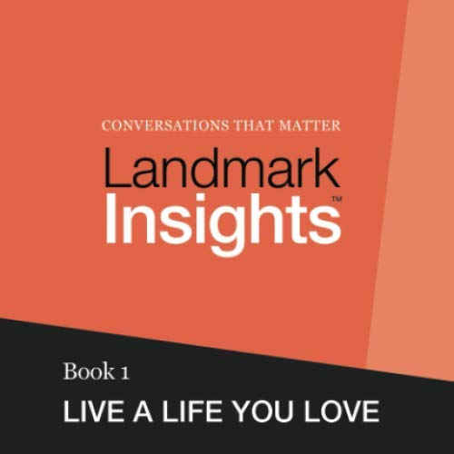 9780615876573: Landmark Insights. Book 1.: Live a Life You Love