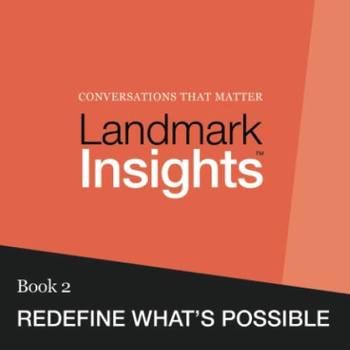 9780615876627: Landmark Insights. Book 2.: Redefine What's Possible