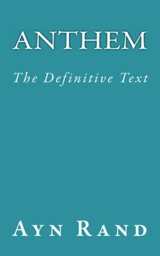 9780615876771: Anthem: The Definitive Text