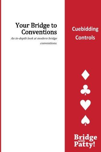 Cuebidding Controls (Your Bridge to Conventions): Patty Tucker