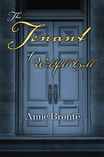 9780615877440: The Tenant of Wildfell Hall