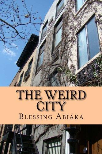 9780615877808: The Weird City