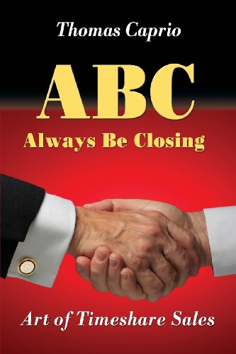 9780615878423: ABC Always Be Closing