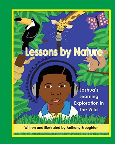 9780615878584: Lessons by Nature: Joshua's Learning Exploration in the Wild