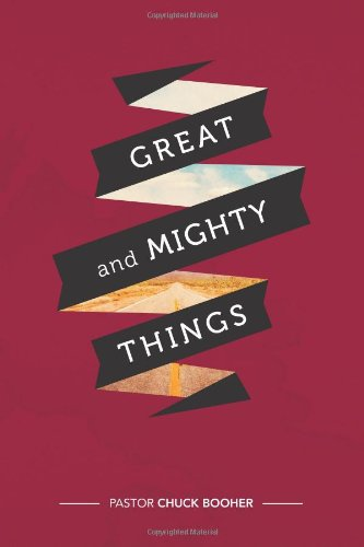 9780615879161: Great and Mighty Things