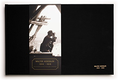 9780615879178: Walter Koessler 1914-1918: The personal photo journal of a German officer in World War I
