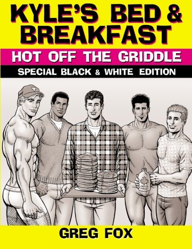 Kyle's Bed & Breakfast: Hot Off the: Fox, Greg