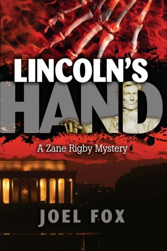 9780615880099: Lincoln's Hand (Zane Rigby Mystery Series) (Volume 1)