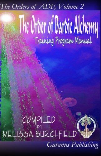 9780615880310: The Order of Bardic Alchemy Training Program Manual: An Order of Ár nDraíocht Féin : A Druid Fellowship (The Orders of ADF) (Volume 2)