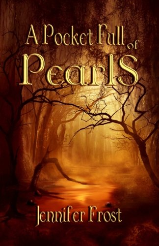 A Pocket Full of Pearls (The Quest: Jennifer Frost