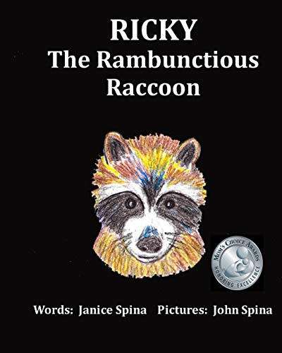 9780615881072: Ricky the Rambunctious Raccoon