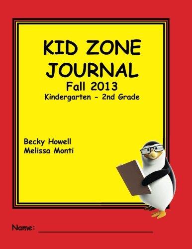 9780615881102: Kid Zone Journal Fall 2013: Kindergarten-2nd Grade
