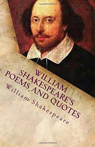 9780615881157: William Shakespeare's Poems And Quotes: Easy Read, The Must Have Collection