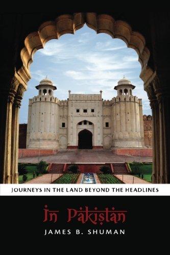 9780615881171: In Pakistan: Journeys in the Land Beyond the Headlines
