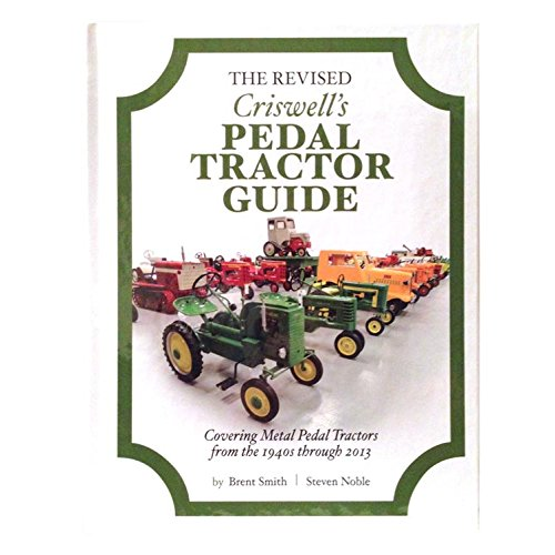 9780615881386: The Revised Criswell's Pedal Tractor Guide