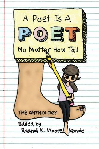 A Poet Is a Poet No Matter: Raundi K Moore-Kondo