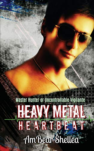 9780615881768: Heavy Metal Heartbeat (Rock N Roll Paraphantasy Series)