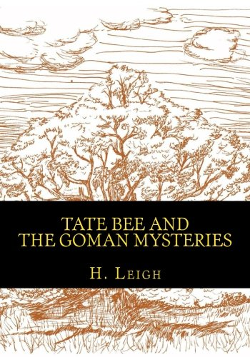 9780615882611: Tate Bee and The Goman Mysteries