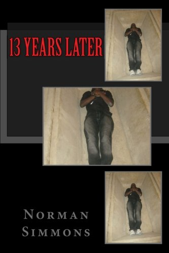 13 Years Later: Norman Simmons Jr